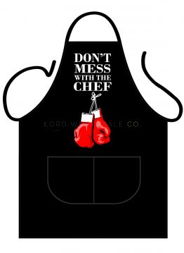 100145 Don't Mess With Chef Apron